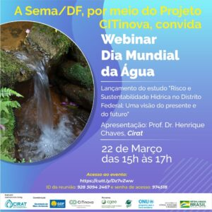 """SEMA/DF - CONVITE PARA O WEBINAR """"DIA MUNDIAL DA ÁGUA"""""""